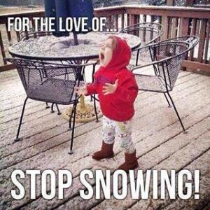 Stop snowing